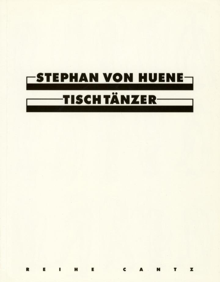 Cover der Publikation »Stephan von Huene: Tischtänzer / Dancing on Tables«