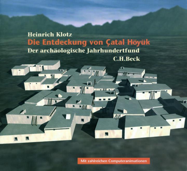 Cover of the publication »Die Entdeckung von Çatal Höyük«