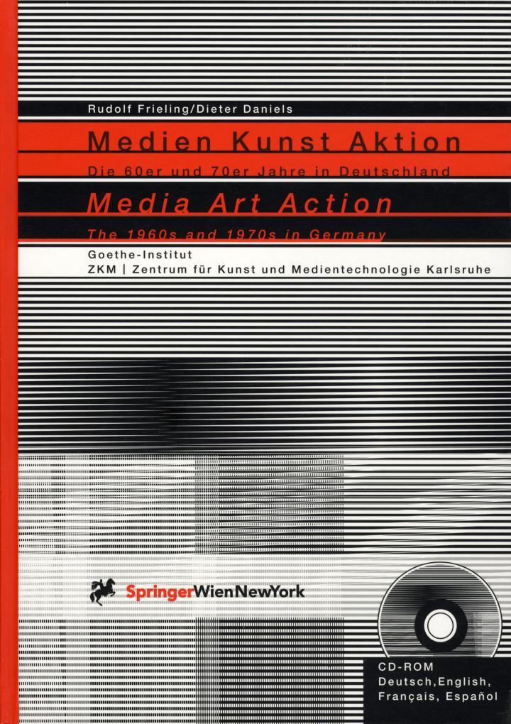 Cover of the publication »Medien Kunst Aktion. Die 60er und 70er Jahre in Deutschland«