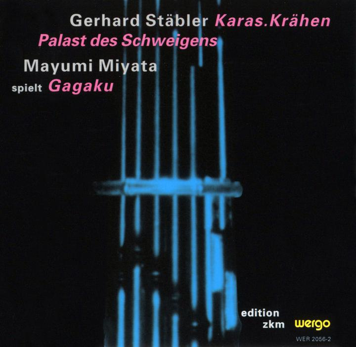Cover of the publication »Karas.Krähen / Palast des Schweigens / Gagaku«