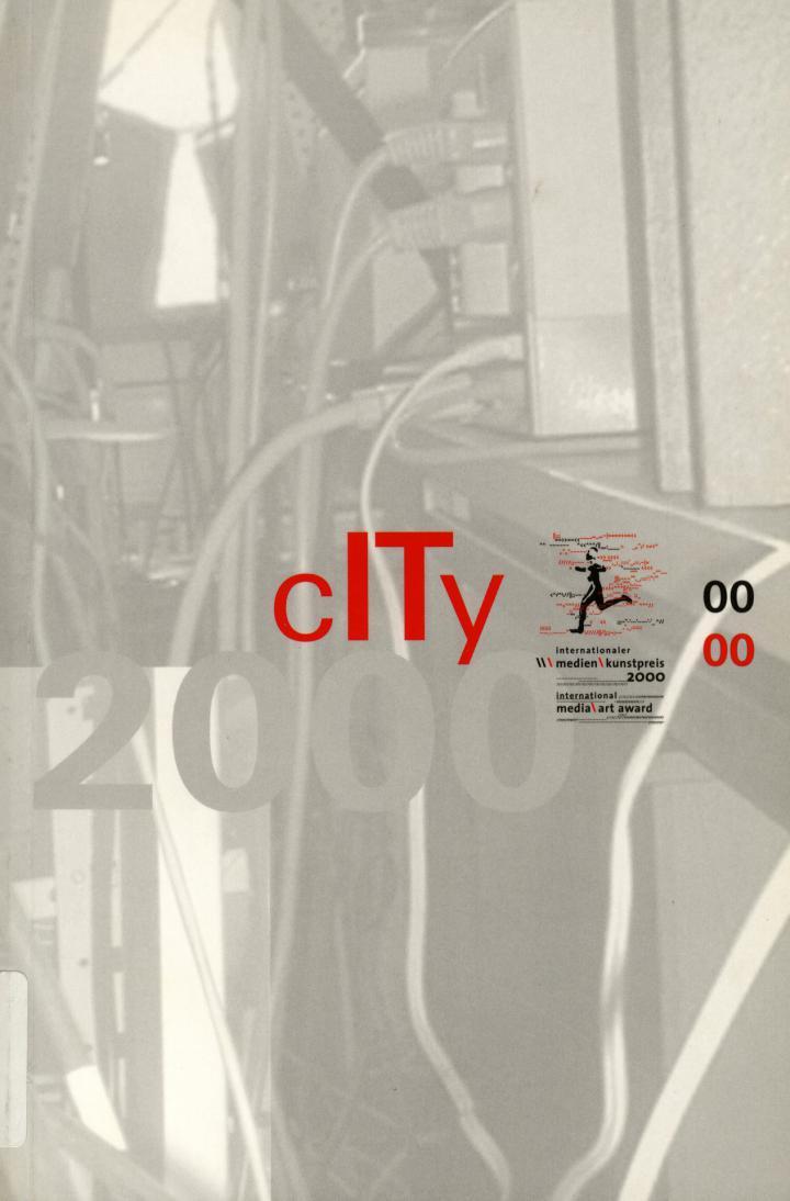 Cover of the publication » City. Internationaler Medienkunstpreis / International Media Art Award. 2000«
