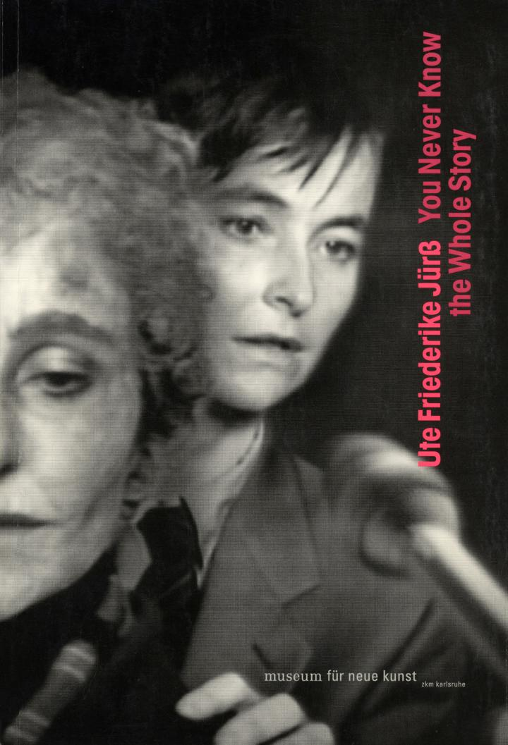 Cover of the publication »Ute Friederike Jürß: You Never Know the Whole Story«