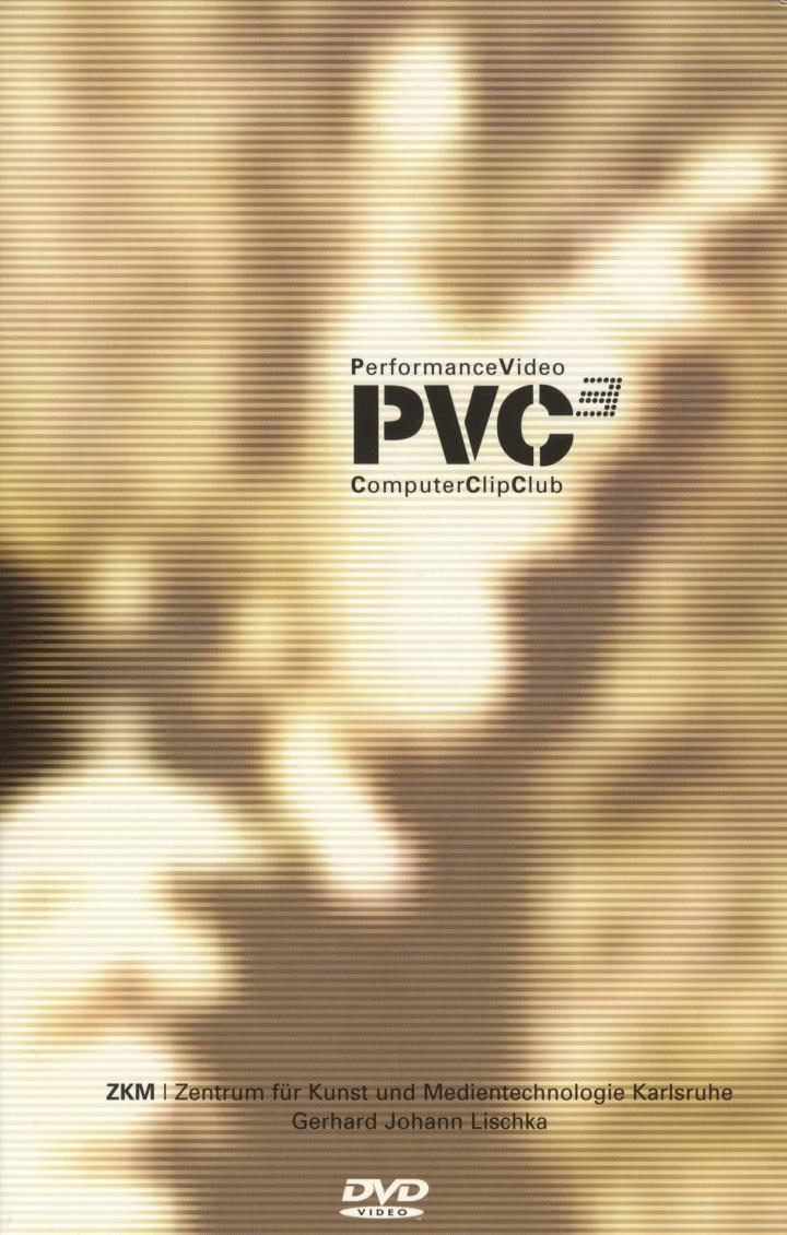 Cover of the publication »PVC3. Performance Video Computer Clip Club«