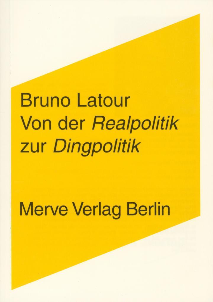 Cover of the publication »Von der Realpolitik zur Dingpolitik«