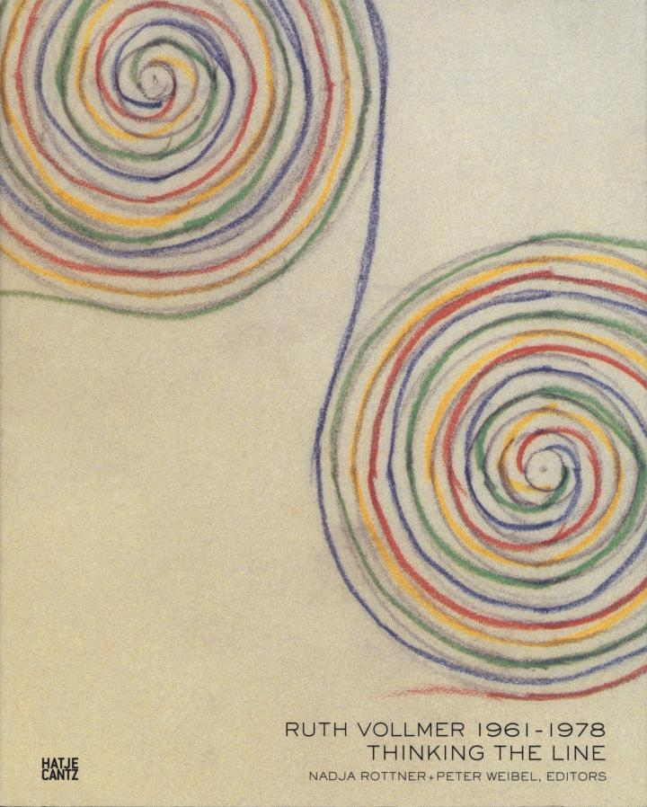 Cover of the publication »Ruth Vollmer, 1961–1978: Thinking the Line«