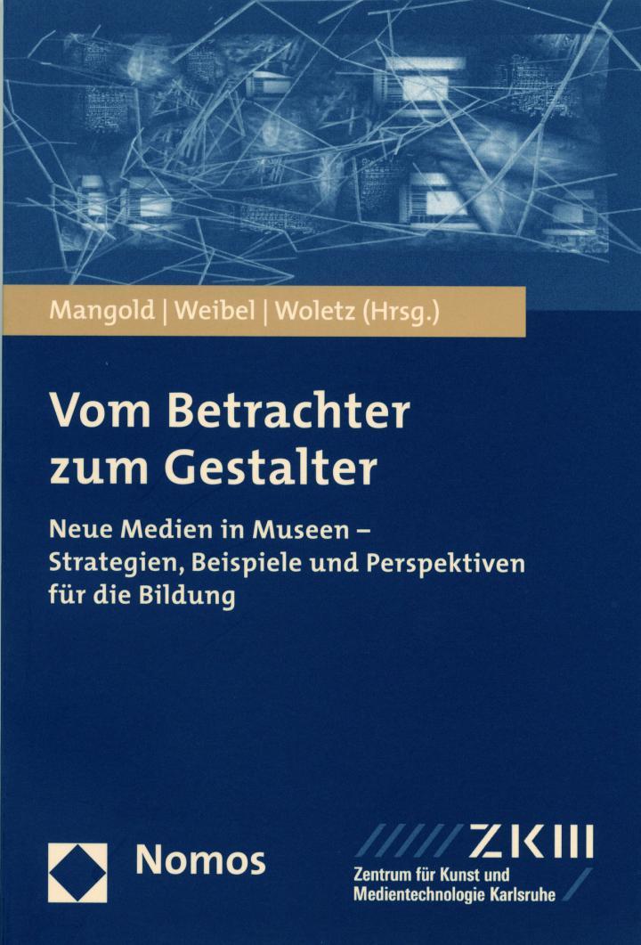 Cover der Publikation »Vom Betrachter zum Gestalter. Neue Medien in Museen«