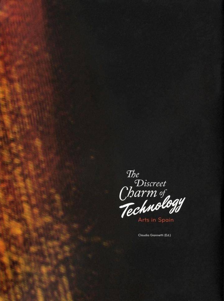 Cover of the publication »El discreto encanto de la tecnología / The Discreet Charm of Technology«