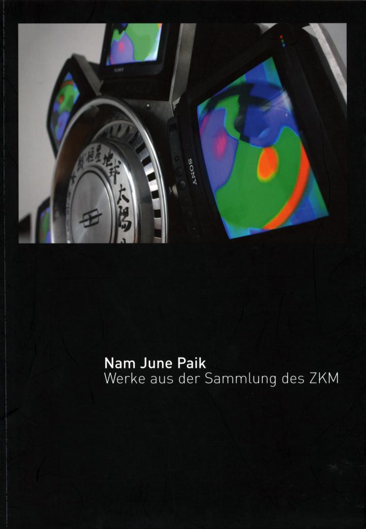 Cover der Publikation »Nam June Paik. Werke aus der Sammlung des ZKM«
