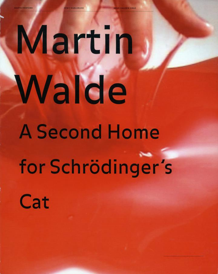 Cover of the publication »Martin Walde: A Second Home for Schrödinger's Cat«