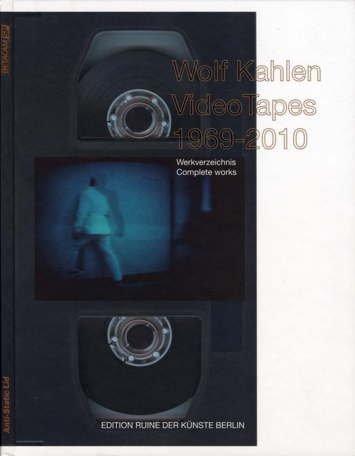 Cover der Publikation »Wolf Kahlen: Tapes 1969–2010«