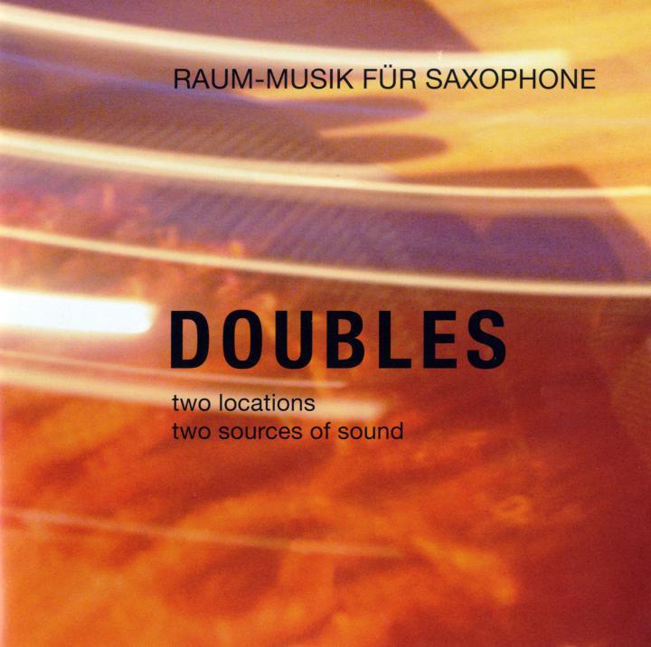 Cover of the publication »Doubles. Raum-Musik für Saxophone«