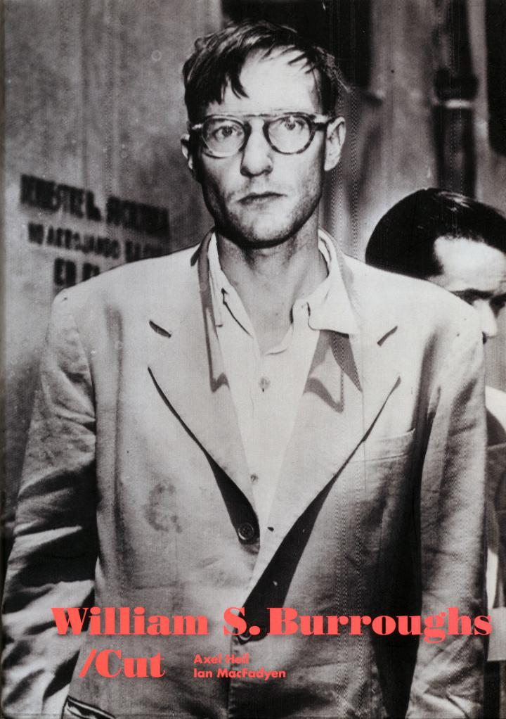 Cover of the publication »William S. Burroughs: Cut (English)«