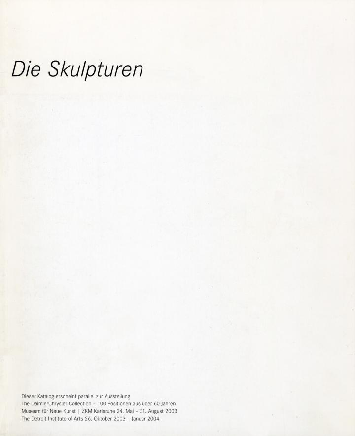 Cover der Publikation »Die Skulpturen. The DaimlerChrysler Collection. 100 Positionen aus über 60 Jahren«