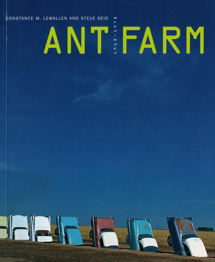 Cover of the publication »Ant Farm 1968–1978«
