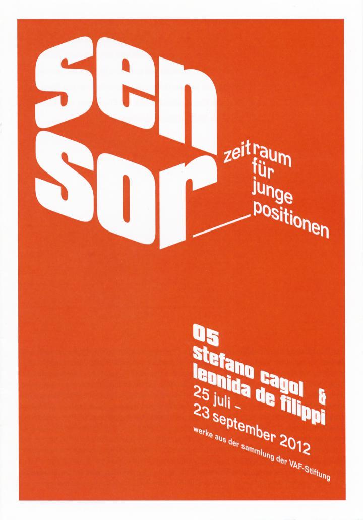 Cover der Publikation »Sensor. Zeitraum für junge Positionen. 05 Stefano Cagol & Leonida de Filippi. Werke aus der Sammlung der VAF-Stiftung«