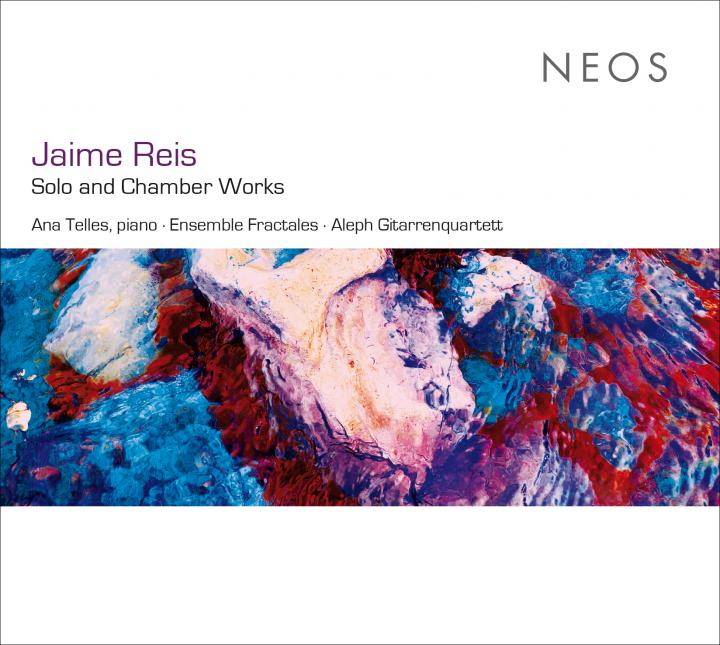 Cover der Audio-CD »Jaime Reis: Solo and Chamber Works«, 2020
