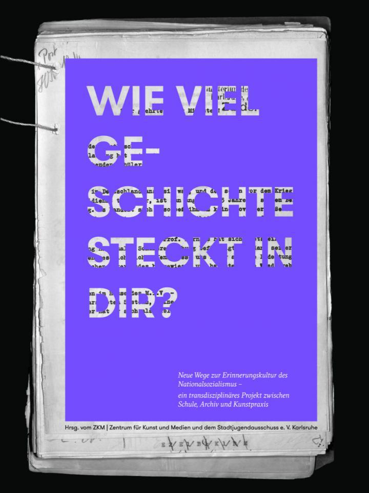 """Cover des Buches """"Wie viel Geschichte steckt in dir?"""", herausgegeben von ZKM"""