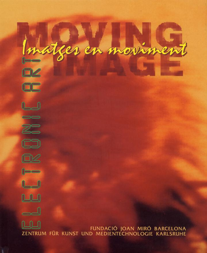 Cover der Publikation »Moving image. Imatges en moviment. Electronic Art«