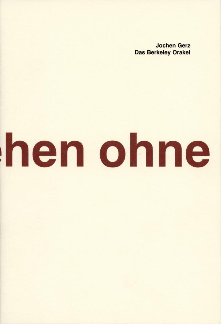 Cover of the publication »Jochen Gerz. Das Berkeley Orakel / The Berkeley Oracle«