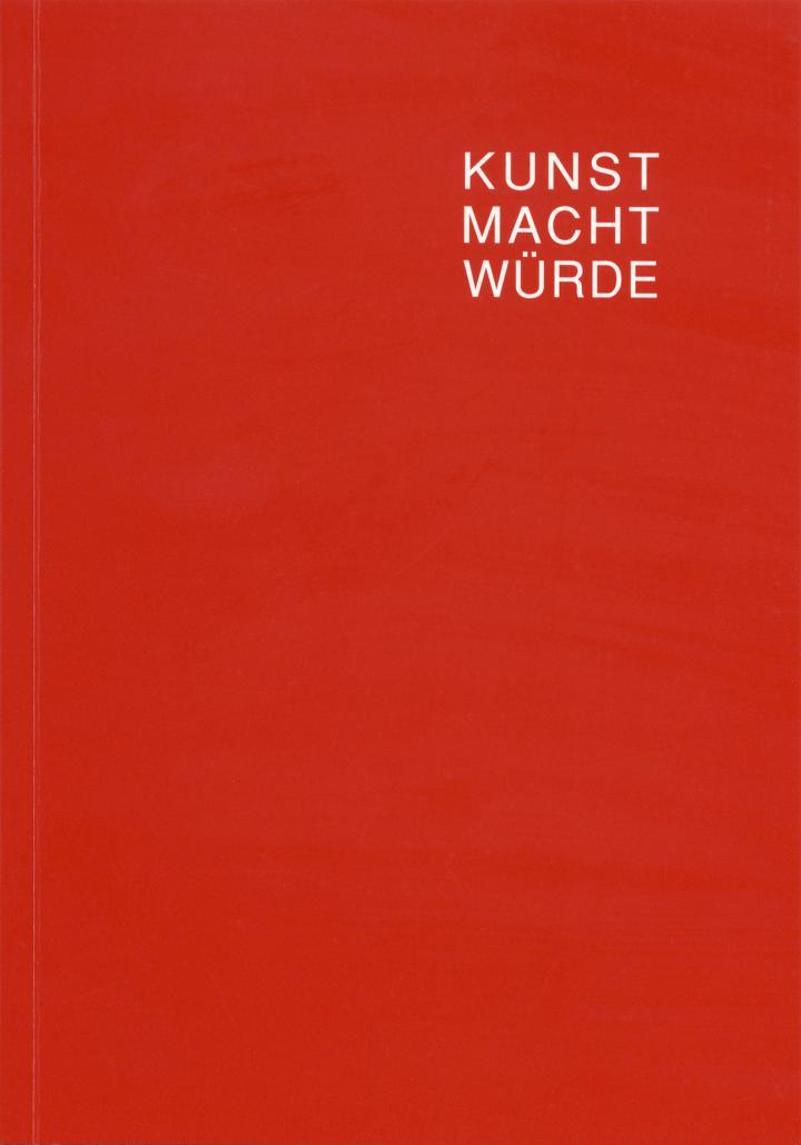Cover der Publikation »Kunst, Macht, Würde«